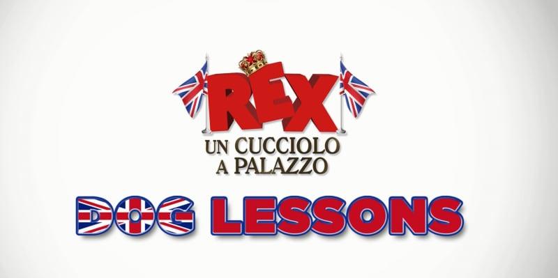 Rex Un cucciolo a palazzo: video-lezione di inglese con Peter Sloan e 10 curiosità