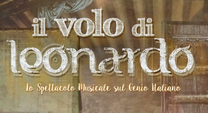"""""""Il volo di Leonardo"""", il musical dedicato al genio italiano!"""
