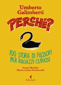 a cura di Umberto Galimberti, con i testi di Irene Merlini e Maria Luisa Petruccelli