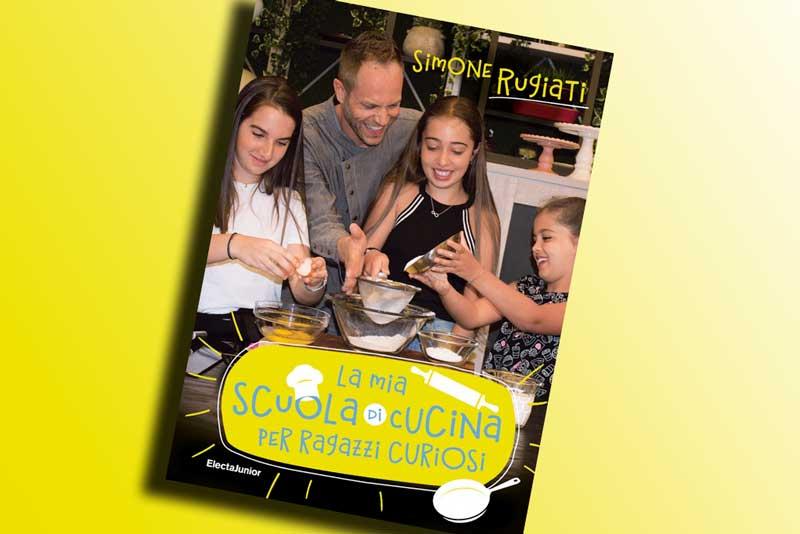 """Lo chef Rugiati presenta il suo libro: """"La mia scuola di cucina per ragazzi curiosi"""""""