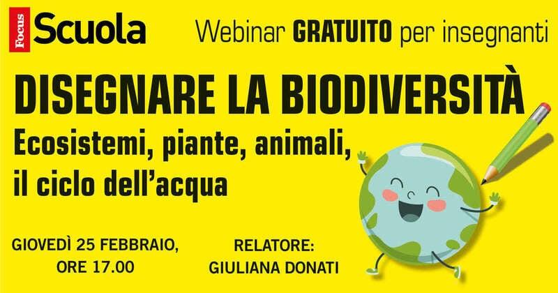 Come disegnare la biodiversità – Webinar di Focus Scuola