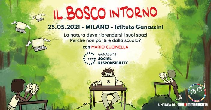 """""""Il Bosco Intorno"""" di Radioimmaginaria: l'evento per una nuova scuola aperta!"""