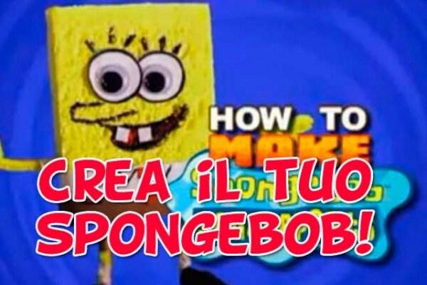 Giochi: Come fare il pupazzo di Spongebob | Fai da te