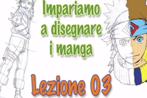 [VIDEO] Come disegnare i Manga – Lezione 3