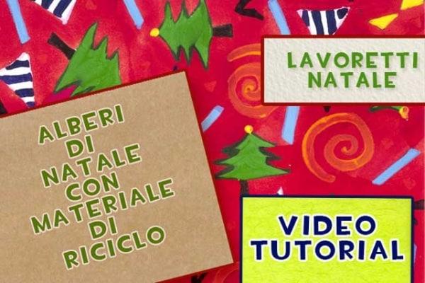 Lavoretti Natale: idee per alberi fai da te con materiale di riciclo [VIDEO]