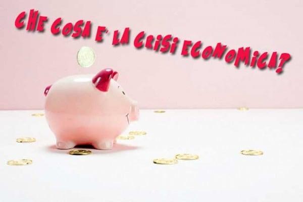 La crisi economica: una spiegazione semplice!