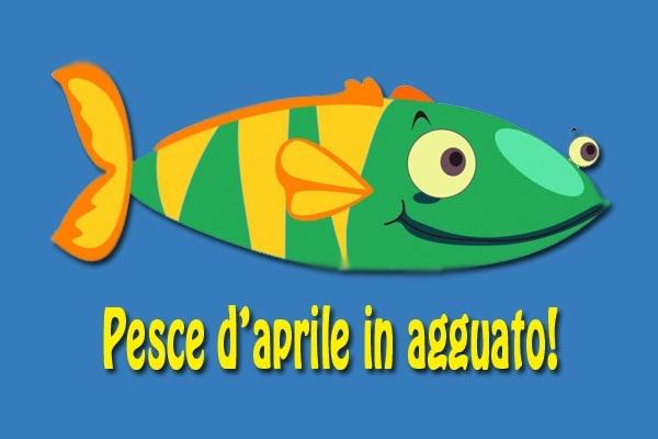 Pesce d'aprile | Gli scherzi famosi più divertenti per il 1 aprile