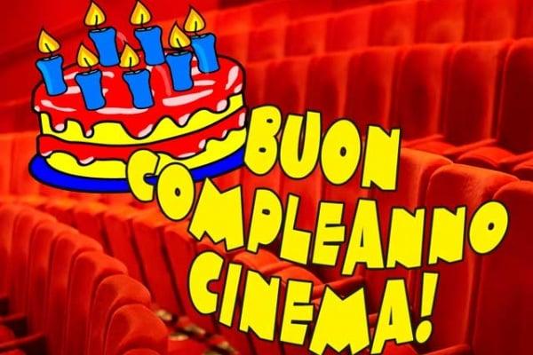 Buon compleanno cinema!