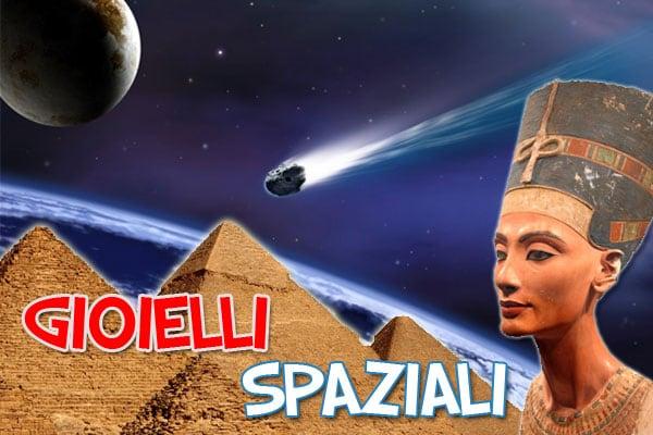 Curiosità scientifiche | Gioielli spaziali… dell'Antico Egitto!