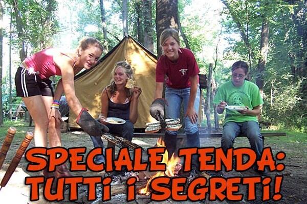 Avventura | Come fare un campeggio senza imprevisti!