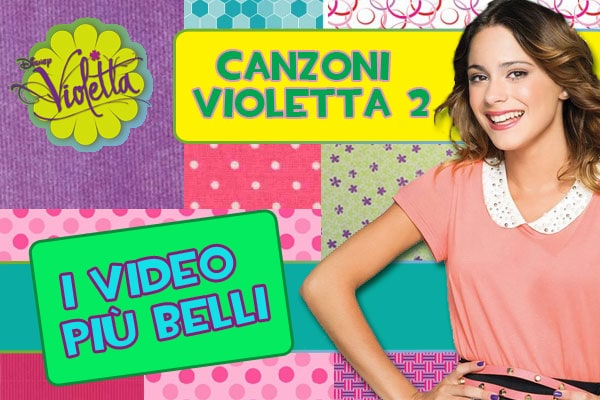 Violetta 2: i video più belli delle canzoni con testi e traduzioni