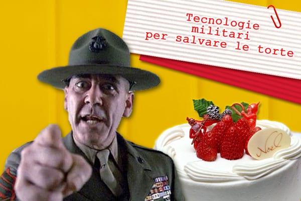Curiosità Scientifiche: la tecnologia militare che salva le torte