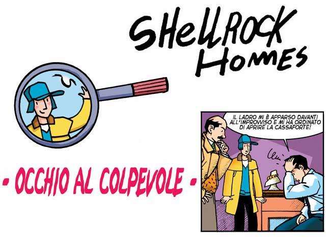 Gli strani casi dell'investigatore Shellrock | Occhio al colpevole!