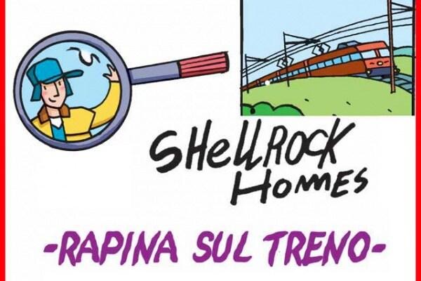 Gli strani casi dell'investigatore Shellrock | Rapina sul treno