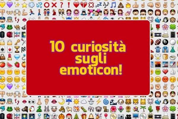 Giornata mondiale delle emoticons: 10 curiosità