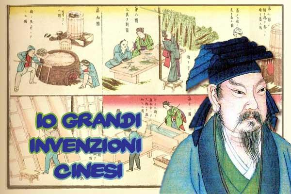 10 invenzioni cinesi che hanno cambiato il mondo