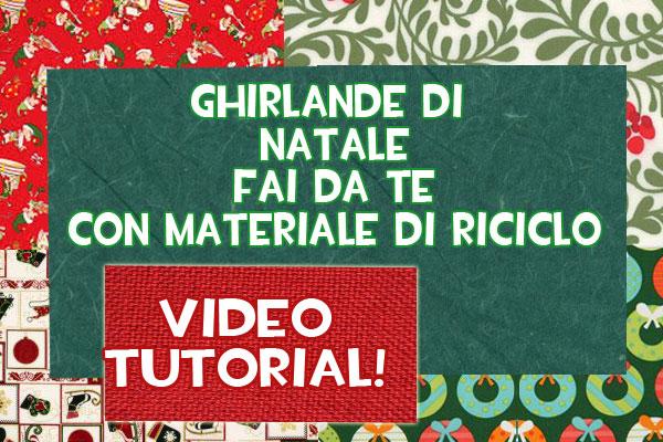 Lavoretti Natale: idee per ghirlande fai da te con materiale di riciclo | Video