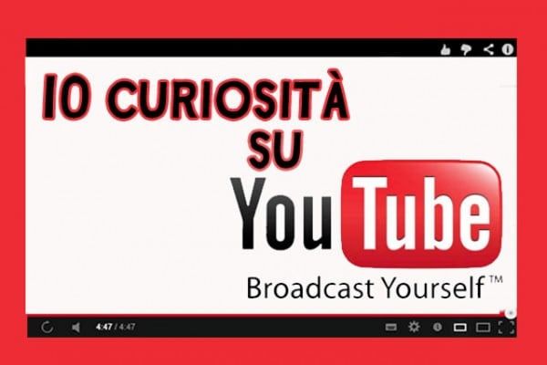 10 curiosità sul fenomeno Youtube