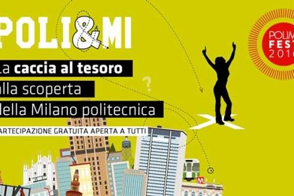 POLI&MI, la Caccia al Tesoro 2016 fatta per Milano dal Politecnico!