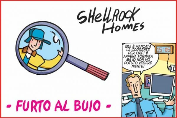 Le avventure di Shellrock Homes | Furto al buio