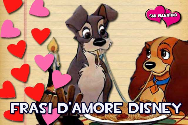 San Valentino: frasi d'amore dei film Disney
