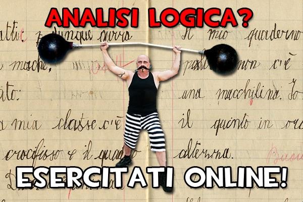 Analisi logica | Parata di esercizi online
