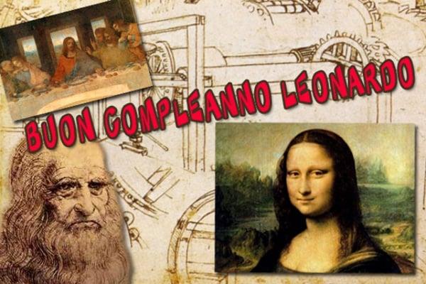 Buon compleanno Leonardo: scopri il mondo geniale di Leonardo da Vinci
