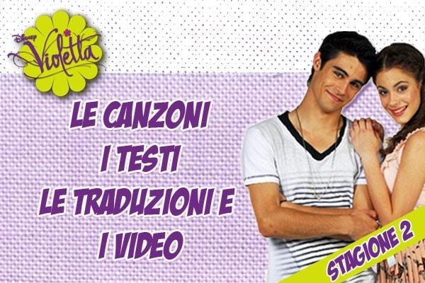 Violetta 2: i testi, le traduzioni e i video delle canzoni della serie Disney Channel