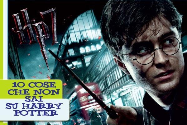 10 curiosità che non sapevi su Harry Potter