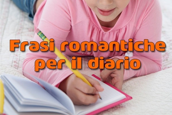 Dediche: frasi romantiche per il diario