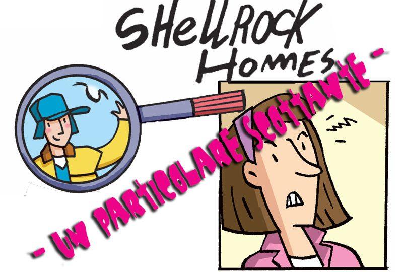 Un particolare scottante | Gli strani casi dell'investigatore Shellrock Homes