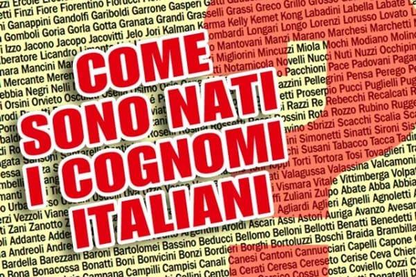 Lo sapevi che | Come sono nati i cognomi italiani?