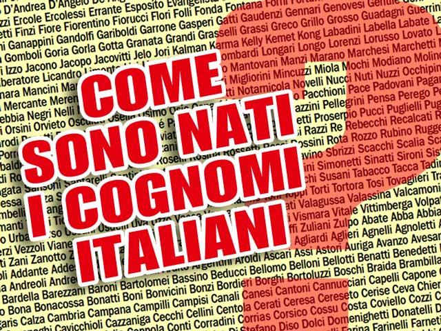 Come sono nati i cognomi italiani?