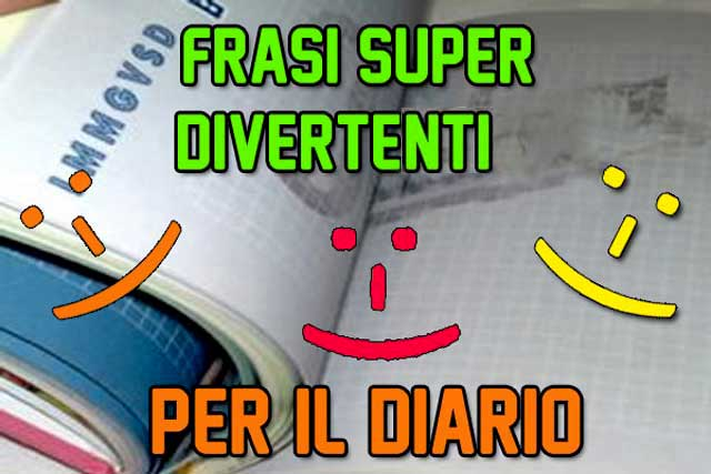 Dediche Frasi Super Divertenti Per Il Diario Scolastico Focus