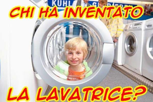 Una domanda epocale | Chi ha inventato la lavatrice?