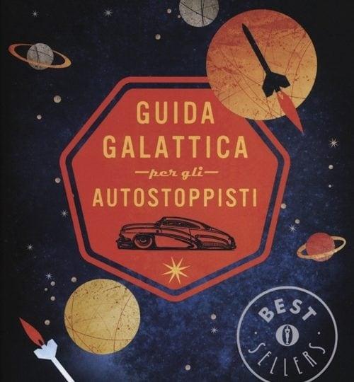 Il libro da regalare: Guida autogalattica per autostoppisti