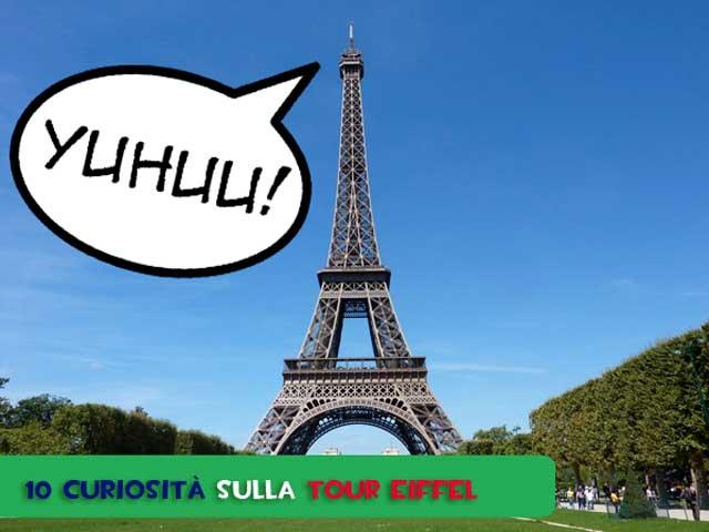 Tour Eiffel a Parigi: 10 cose che forse non sai