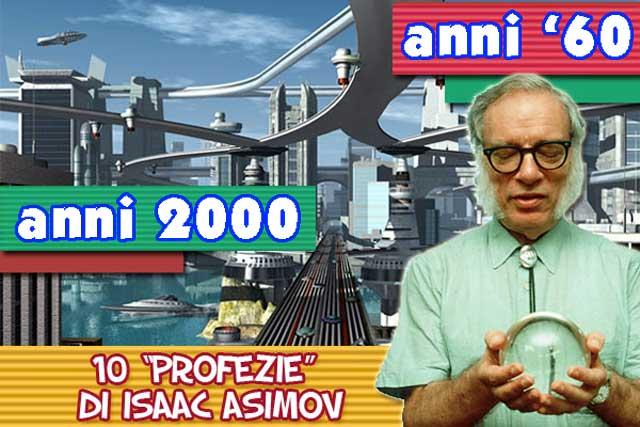 Le 10 fanta-profezie di Isaac Asimov