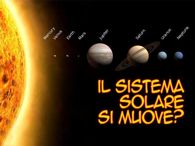 Domande di scienza: il sistema solare si muove?