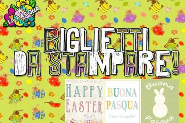 Bigliettini di Pasqua | Tre biglietti da stampare e personalizzare come vuoi