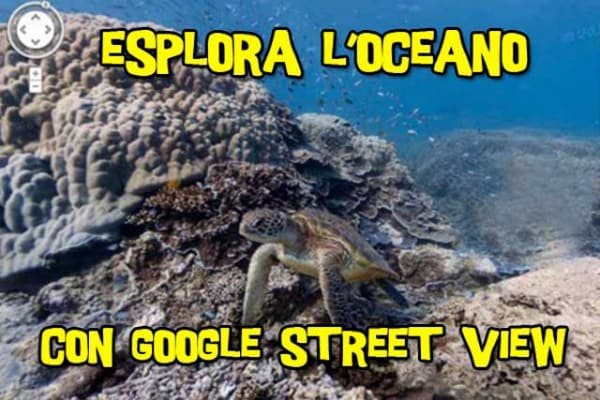Esplora l'oceano con Google Street View