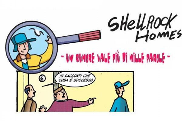 Shellrock Homes | Un rumore vale più di mille parole