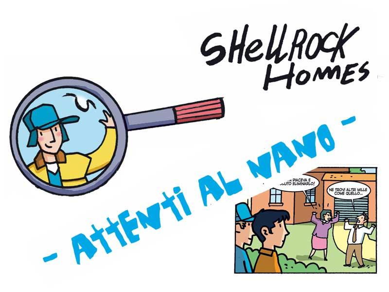 Shellrock Homes | Attenti al nano!