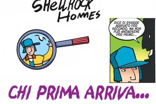 Chi prima arriva | Gli strani casi dell'investigatore Shellrock Homes