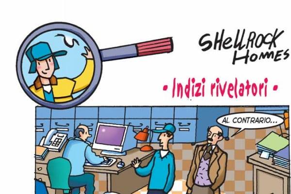 Shellrock Homes   Gli indizi rivelatori